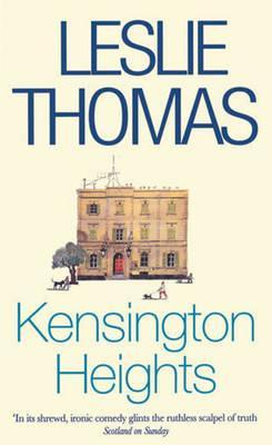 Kensington Heights - Leslie Thomas