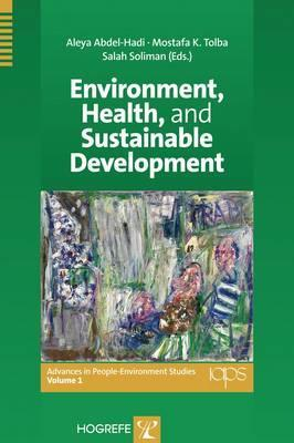 Environment, Health, and Sustainable Development  by  Aleya Abdel-Hadi