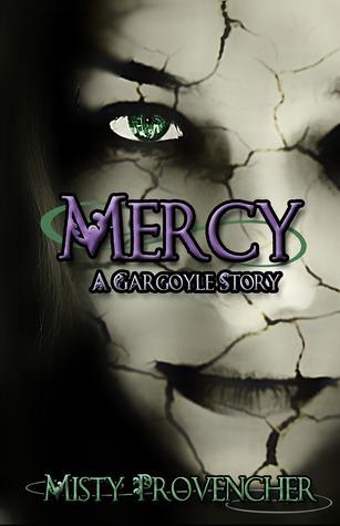 Mercy, A Gargoyle Story  by  Misty Provencher