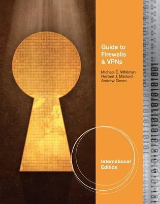 Guide to Firewalls and Network Security.  by  Michael E. Whitman