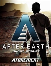 Atonement-After Earth: Ghost Stories  by  Michael Jan Friedman