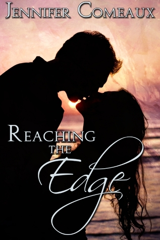 Reaching the Edge (Edge, #2.5)