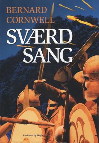 Sværdsang (The Saxon Stories, #4)  by  Bernard Cornwell