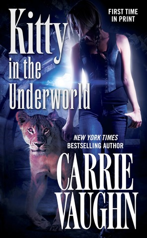 Book Review: Carrie Vaughn's Kitty in the Underworld