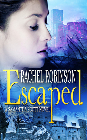 Escaped (Samantha Scott, #1)