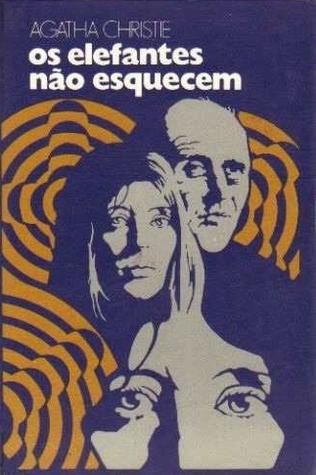 Os Elefantes Não Esquecem  by  Agatha Christie