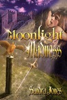 Moonlight Madness (Circle of Destiny, #2)