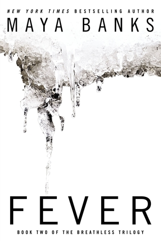 Book Review: Maya Banks' Fever
