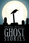 Charles Dickens' Ghost Stories