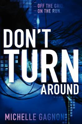 Book review | Don't Turn Around by Michelle Gagnon | 4 stars