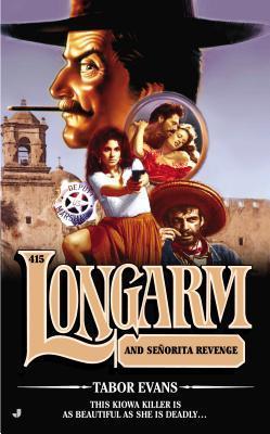Longarm and Senorita Revenge (Longarm, #415)  by  Tabor Evans