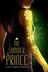 The Summer Prince by Alaya Dawn Johnson