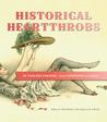 Historical Heartthrobs by Kelly  Murphy