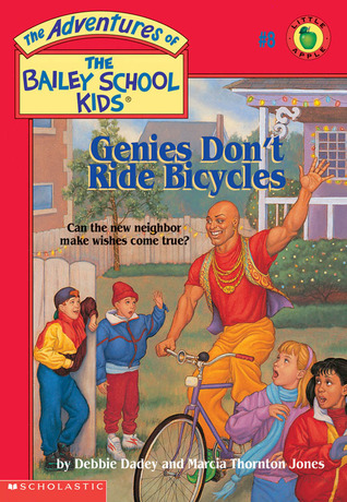 Genies Dont Ride Bicycles (The Adventures of the Bailey School Kids, #8)  by  Debbie Dadey
