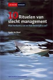 Tien rituelen van slecht management  by  André de Waal
