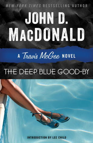 Book Review: John D. MacDonald's The Deep Blue Good-By