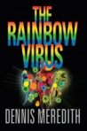 The Rainbow Virus