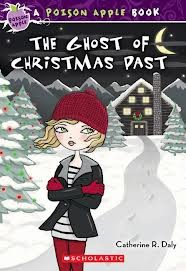 The Ghost Of Christmas Past (Poison Apple #10)  by  Catherine Daly