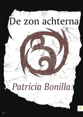De zon achterna – Patricia Bonilla