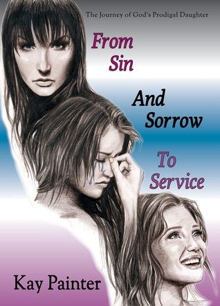 From Sin and Sorrow to Service