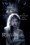 Reviving Bloom (Bloom Daniels, #1)