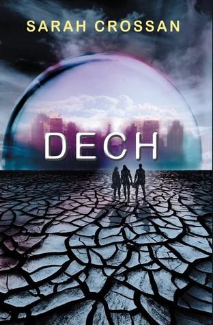 Dech (Dech, #1)