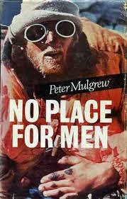 No Place For Men  by  Peter Mulgrew