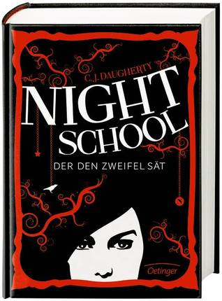 Der den Zweifel sät (Night School, #2)