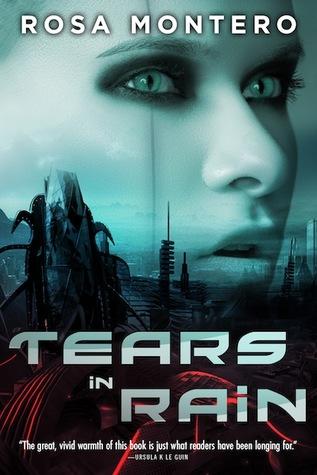 Tears in Rain (Bruna Husky #1) - Rosa Montero