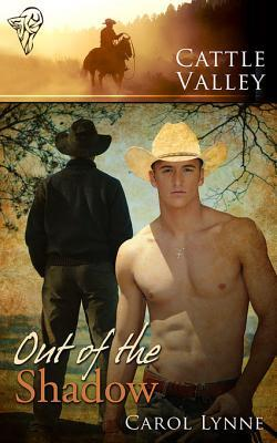 Out of the Shadow (Cattle Valley, #6)