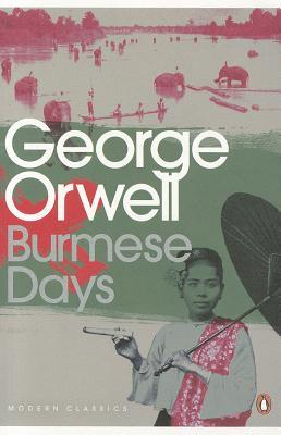 https://www.goodreads.com/book/show/1072932.Burmese_Days