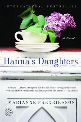 Hannas Daughters: A Novel Marianne Fredriksson