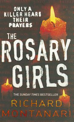 The Rosary Girls (Jessica Balzano & Kevin Byrne, #1)