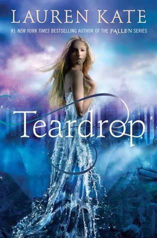 Teardrop, by Lauren Kate book cover