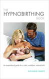 The Hypnobirthing Book