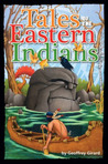 Tales of the Eastern Indians
