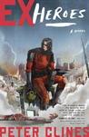 Ex-Heroes (Ex-Heroes, #1)
