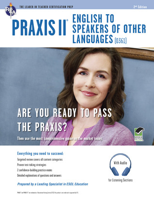 Praxis II: English to Speakers of Other Languages (0361): Book + Online Audio  by  Luis A. Rosado