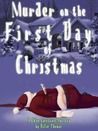 Murder on the First Day of Christmas