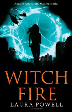 Witch Fire (Burn Mark #2) by Laura Powell  - out May 1st 2013