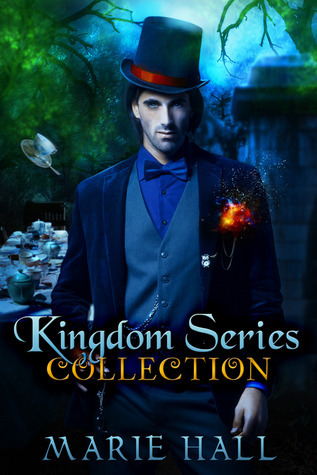 Kingdom Series Collection Books 1-3 (Kingdom, #1-3) by Marie Hall