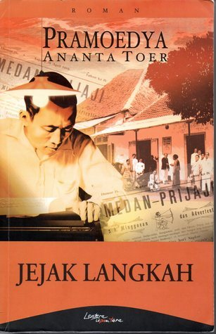 Jejak Langkah (Tetralogi Buru #3)  by Pramoedya Ananta Toer />