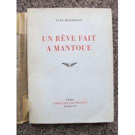 Un rêve fait à Mantoue Yves Bonnefoy