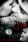 Breathe into Me by Amanda  Stone