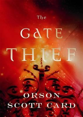 Book Review: Orson Scott Card's Gate Thief
