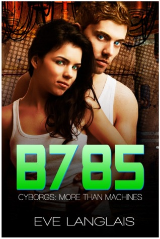 Review:  B785 by Eve Langlais (@mlsimmons, @EveLanglais)
