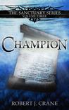 Champion (Sanctuary, #3)
