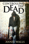 Controlling the Dead (The Famished Trilogy, #2)
