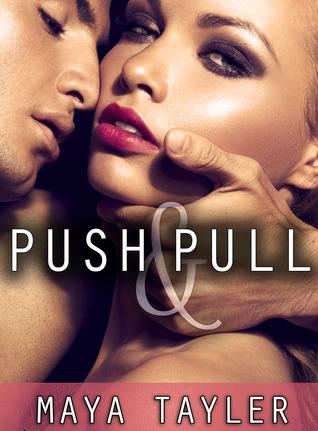 Push & Pull (Push, #1)