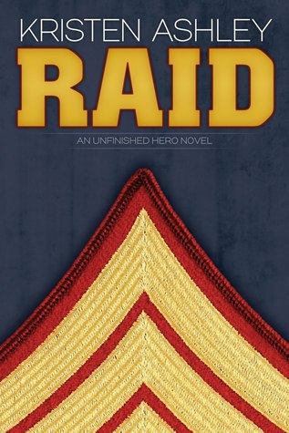 Raid (Unfinished Hero, #3)